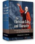 The Christian Life and Character